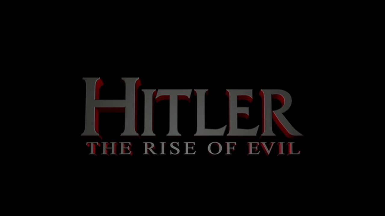 HITLER: THE RISE OF EVIL (2003) - Film in het Nederlands