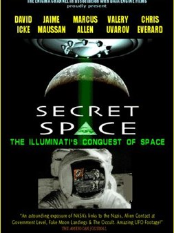 Secret Space Vol.1: The Illuminati's Conquest of Space