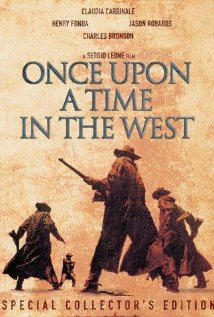 C'era una volta il West Aka Once Upon a Time in the West