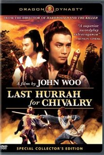 Hao Xia Aka Last Hurrah For Chivalry