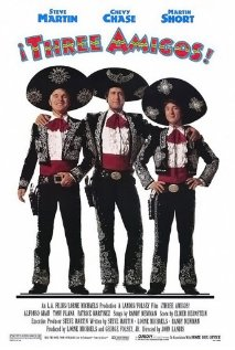 ¡Three Amigos! aka Three Amigos!