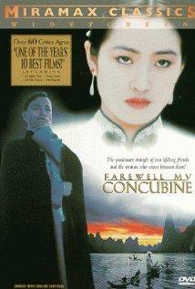 Ba wang bie ji aka Farewell My Concubine
