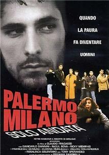 Palermo Milano Solo Andata Aka Palermo-Milan One Way
