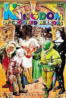Korolevstvo Krivykh Zerkal Aka Kingdom Of Crooked Mirrors