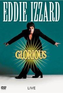 Eddie Izzard: Glorious