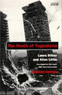 The Death of Yugoslavia