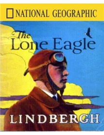 Charles Lindbergh: The Lone Eagle