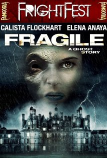 Frágiles Aka Fragile: A Ghost Story