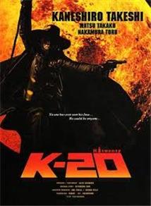 K-20: Kaijin Nijû Mensô Den Aka K-20: Legend Of The Mask