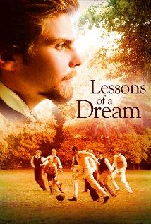 Der ganz große Traum Aka Lessons of a Dream