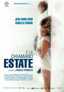 E la chiamano estate Aka And They Call It Summer