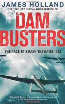 Dam Busters: The Race to Smash the German Dams