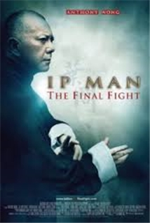 Yip Man: Jung gik yat jin aka Ip Man: The Final Fight