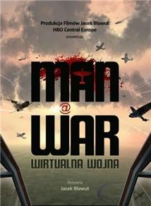 Wirtualna wojna Aka Man at War