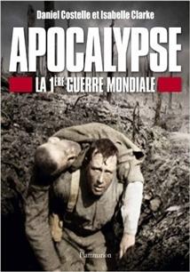 Apocalypse la 1ère Guerre mondiale
