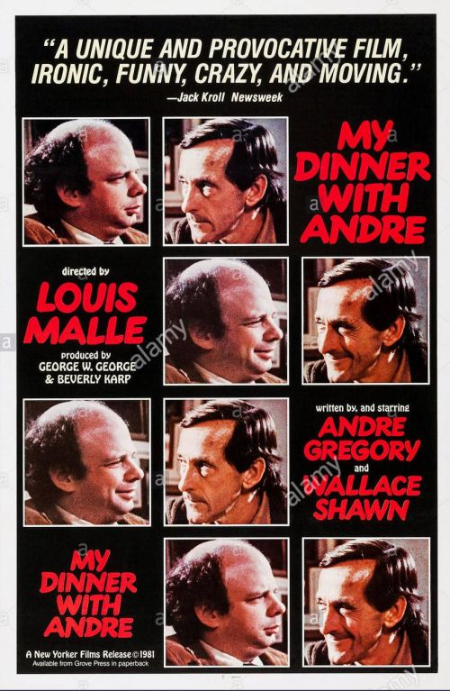 my dinner with andre My dinner with andre (1981) philosophical issues: aesthetics, meaning of life, postmodernism characters: andre gregory, wallace shawn, chiquita (andre's wife), debbie (wallace's live in girlfriend.