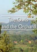BBC The Owls and the Orchard