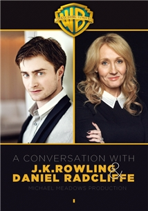 A Conversation with J.K.Rowling & Daniel Radcliffe