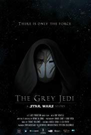 The Grey Jedi: A Star Wars Story