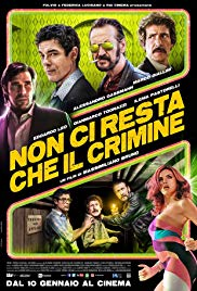 Non ci resta che il crimine Aka All You Need is Crime