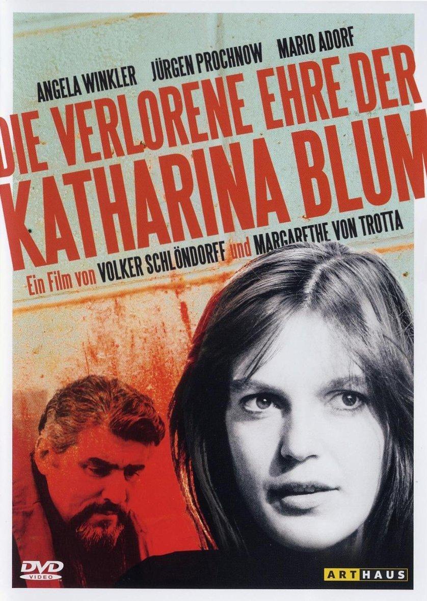 Die verlorene Ehre der Katharina Blum Aka The Lost Honor of Katharina Blum Aka The Lost Honour of Katharina Blum