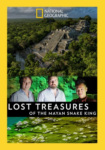 Lost Treasures of the Maya Snake Kings