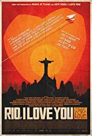 Rio, Eu Te Amo Aka Rio, I Love You