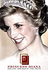Princess Diana: Her Life, Her Death, the Truth