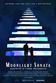 Moonlight Sonata: Deafness in Three Movements