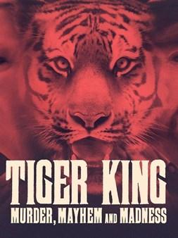 Tiger King: Ubistvo, razaranje i ludilo