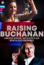Raising Buchanan