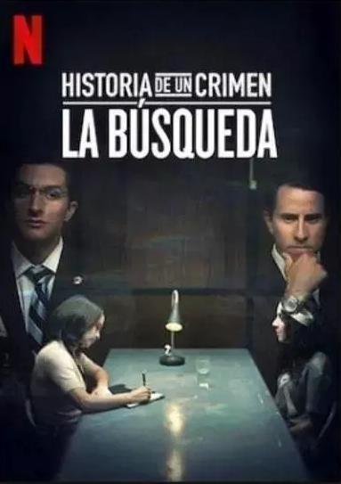 Historia de un Crimen: La Busqueda
